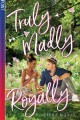 Truly madly royally / Debbie Rigaud. cover