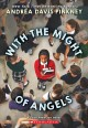 With the might of angels : the diary of Dawnie Rae Johnson / Andrea Davis Pinkney. cover
