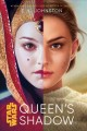 Queen's shadow / written by E.K. Johnston. cover