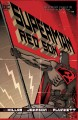 "Superman. Red Son red son / Mark Millar, writer ; Dave Johnson with Andrew Robinson [""Red son rising"" & ""Red son ascendant""], Kilian Plunkett with Walden Wong [""Red son ascendant"" & ""Red son settin... cover"