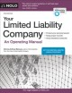 Your limited liability company : an operating manual / Attorney Anthony Mancuso. cover