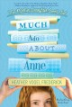 Much Ado About Anne [electronic resource] / Frederick, Heather Vogel. cover