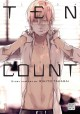 Ten count. Volume 1 / story and art by Rihito Takarai ; translation--Adrienne Beck. cover