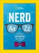 Nerd Aa - Zz : your reference to literally figuratively everything you've always wanted to know / T.J. Resler. cover