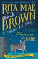 Whiskers in the dark / Rita Mae Brown and Sneaky Pie Brown ; illustrated by Michael Gellatly. cover