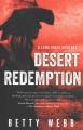 Desert redemption : a Lena Jones mystery / Betty Webb. cover