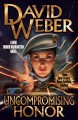 Uncompromising honor / David Weber. cover