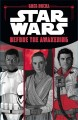 Star Wars [electronic resource] : before the awakening. cover