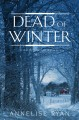 Dead of winter / Annelise Ryan. cover