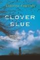 Clover Blue / Eldonna Edwards. cover
