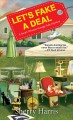 Let's fake a deal / Sherry Harris. cover