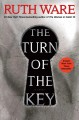 The turn of the key / Ruth Ware. cover