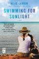 Swimming for sunlight / Allie Larkin. cover