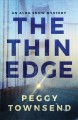 The thin edge / Peggy Townsend. cover