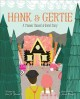 Hank & Gertie : a pioneer Hansel & Gretel story / written by Eric A. Kimmel ; illustrated by Mara Penny. cover