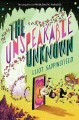 The unspeakable unknown / Eliot Sappingfield. cover