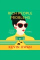 Rich people problems [electronic resource] : a novel / Kevin Kwan. cover
