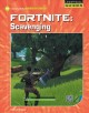 Fortnite. Scavenging / by Josh Gregory. cover