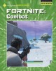 Fortnite. Combat / by Josh Gregory. cover