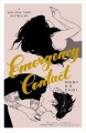 Emergency contact / Mary H.K. Choi. cover