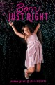 Born just right / Jordan Reeves & Jen Lee Reeves. cover