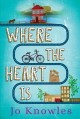 Where the heart is / Jo Knowles. cover