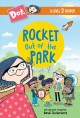 Rocket out of the park / written by Andrea Cascardi. cover