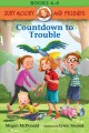 Countdown to trouble / Megan McDonald ; illustrated by Erwin Madrid. cover