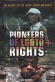 Pioneers of LGBTQ+ rights / Ellen McGrody. cover