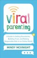 Viral parenting : a guide to setting boundaries, building trust, and raising responsible kids in an online world / Mindy McKnight. cover