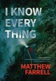 I know everything / Matthew Farrell. cover