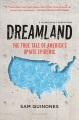Dreamland : the true tale of America's opiate epidemic / Sam Quinones. cover