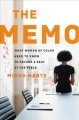 The memo : what women of color need to know to secure a seat at the table / Minda Harts. cover