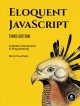 Eloquent Javascript : a modern introduction to programming / by Marijn Haverbeke. cover