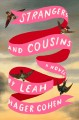 Strangers and cousins / Leah Hager Cohen. cover