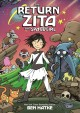 The return of Zita the spacegirl / Ben Hatke. cover