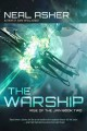 The warship / Neal Asher. cover