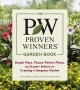 The proven winners garden book : simple plans, picture-perfect plants, and expert advice for creating a gorgeous garden / Ruth Rogers Clausen & Thomas Christopher ; photographs by Kerry Michaels & ... cover
