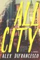 All city / Alex DiFrancesco. cover