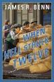 When hell struck twelve / James R. Benn. cover