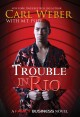 Trouble in Rio / Carl Weber with M.T. Pope. cover