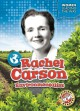 Rachel Carson : environmentalist / by Christina Leaf. cover