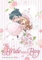 The bride was a boy / (true) story & art by Chii ; translation, Beni Axia Conrad ; adaptation, Shanti Whitesides. cover