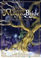 The ancient Magus' bride : the golden yarn / editorial supervisor, Kore Yamazaki ; translation, Andrew Cunningham. cover
