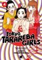 Tokyo tarareba girls. 4 / Akiko Higashimura ; translation: Steven LeCroy. cover