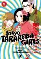 Tokyo tarareba girls. 5 / Akiko Higashimura ; translation: Steven LeCroy. cover