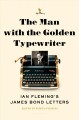 Book Cover For the Man With The Golden Typewriter