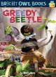 Greedy Beetle / by Molly Coxe. cover
