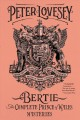 Bertie : the complete Prince of Wales mysteries / Peter Lovesey. cover