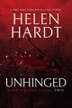 Unhinged / Helen Hardt. cover